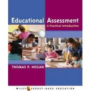 Educational Assessment by Thomas P. Hogan