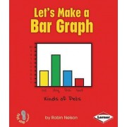 Let's Make a Bar Graph by Robin Nelson
