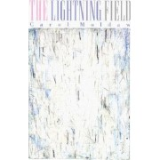 The Lightning Field by Carol Moldaw
