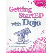 Getting Started with Dojo by Kyle Hayes