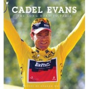 The Long Road to Paris by Cadel Evans