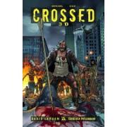 Crossed 3D: v. 1 by David Lapham