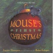 Mouse's First Christmas by Lauren Thompson