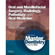 Master Dentistry: Oral and Maxillofacial Surgery, Radiology, Pathology and Oral Medicine Volume 1 by Paul Coulthard