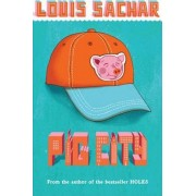 Pig City by Louis Sachar