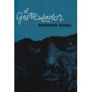 El Gesticulador by R. Usigli