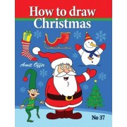 How to Draw Christmas by Amit Offir