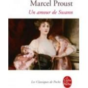 Un Amour De Swann by Marcel Proust