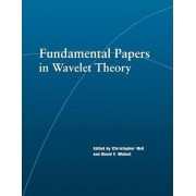 Fundamental Papers in Wavelet Theory by Christopher Heil