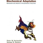 Biochemical Adaptation by Peter W. Hochachka