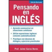 Pensando en ingles by Jaime Garza Bores
