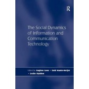 The Social Dynamics of Information and Communication Technology by Leslie Haddon