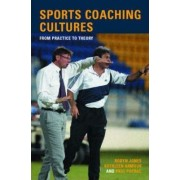 Sports Coaching Cultures by Kathleen M. Armour