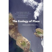 The Ecology of Place by Ian Billick