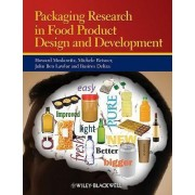 Packaging Research in Food Product Design and Development by Howard R. Moskowitz