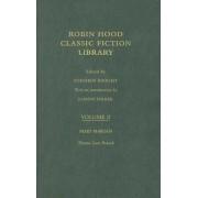 Maid Marian: Robin Hood: Classic Fiction Library Volume 2 by Thomas Love Peacock