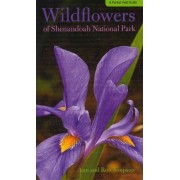 Wildflowers of Shenandoah National Park by Ann Simpson