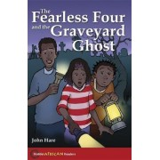 The Hodder African Readers: The Fearless Four and the Graveyard Ghost by John Hare