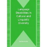 Language Disabilities in Cultural and Linguistic Diversity by Deirdre Martin