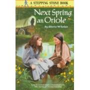 Next Spring an Oriole by Gloria Whelan