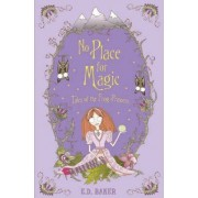 No Place for Magic by E. D. Baker