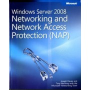 Windows Server 2008 Networking and Network Access Protection (NAP) by Joseph Davies
