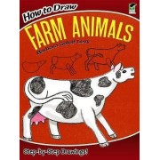 How to Draw Farm Animals by Barbara Soloff-Levy