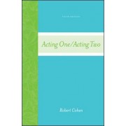 Acting One/Acting Two by Robert Cohen