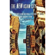 New Asian City by Jini Kim Watson