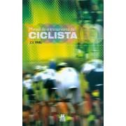 Manual de entrenamiento del ciclista / The Cyclist's Training Bible by Joel Friel
