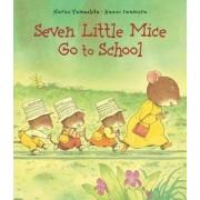Seven Little Mice Go to School by Kazuo Iwamura