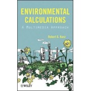Environmental Calculations by Robert G. Kunz