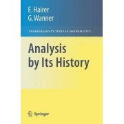 Analysis by its History by Gerhard Wanner