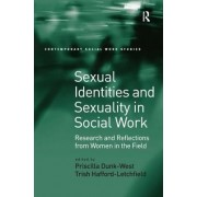 Sexual Identities and Sexuality in Social Work by Dr. Priscilla Dunk-West