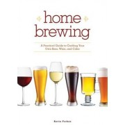 Home Brewing by Kevin Forbes