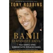 Banii Stapaneste jocul Money Master the game - Tony Robbins