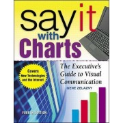 Say it with Charts by Gene Zelazny
