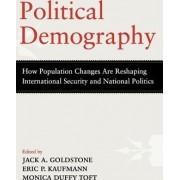 Political Demography by Hazel Professor of Public Policy at George Mason University Jack A Goldstone
