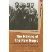 The Making of the New Negro by Ania Pochmara