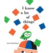 I Know a Lot of Things by Paul Rand