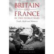 Britain and France in Two World Wars by Emile Chabal