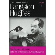 The Collected Works of Langston Hughes: Poems 1921-1940 v. 1 by Langston Hughes
