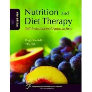 Nutrition And Diet Therapy: Self-Instructional Approaches by Peggy S. Stanfield