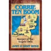 Corrie Ten Boom: Keeper of the Angel's Den by Janet Benge