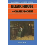 Bleak House by Charles Dickens by Dennis Butts