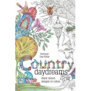 Country Daydreams by Monique Day-Wilde