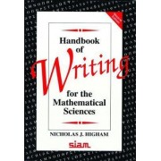 Handbook of Writing for the Mathematical Sciences by Nicholas J. Higham