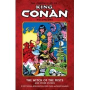 Chronicles of King Conan Volume 1: The Witch of the Mists and Other Stories by John Buscema