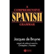 A Comprehensive Spanish Grammar by Jacques de Bruyne