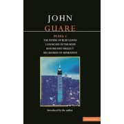Guare Plays: House of Blue Leaves; Landscape of the Body; Bosoms and Neglect; Six Degrees of Separation v.1 by John Guare